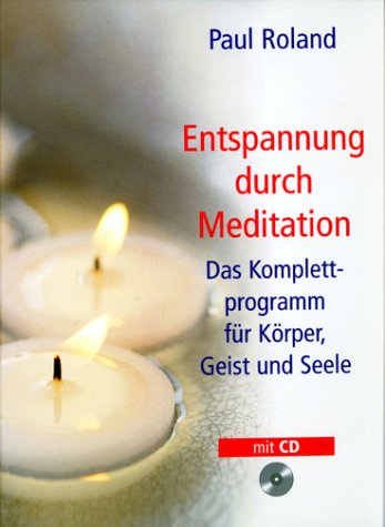 9783828919211: Entspannung durch Meditation, m. Audio-CD