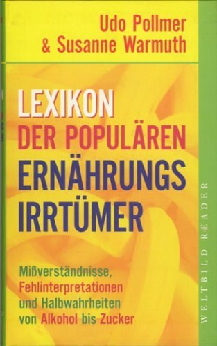 9783828919303: Lexikon der populären Ernährungsirrtümer - Missverstandnisse, Fehlinterpretat...