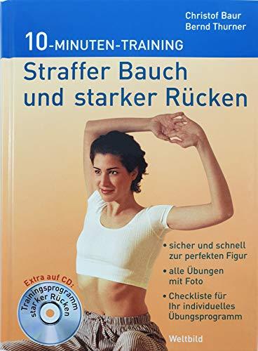 9783828919914: Straffer Bauch und starker Rücken. 10-Minuten-Training. Inkl. CD