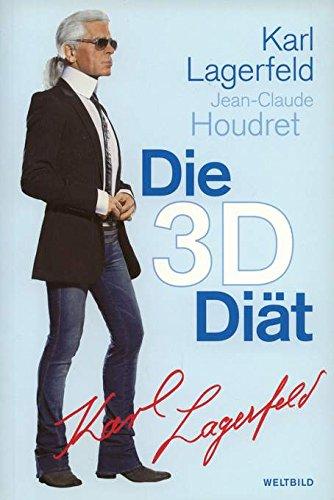 Die 3-D-Diät. (3828919995) by Karl Lagerfeld
