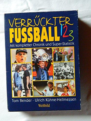 9783828920033: Verrückter Fussball [Gebundene Ausgabe] by Bender, Tom ; Kühne-Hellmessen, Ul...