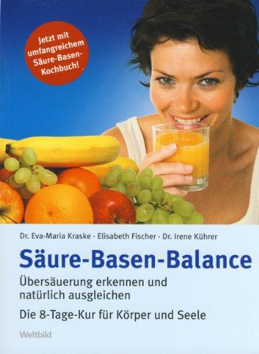 Säure-Basen-Balance: Dr. Eva-Maria Kraske,Elisabeth