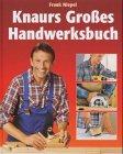9783828923355: Knaurs Großes Handwerksbuch