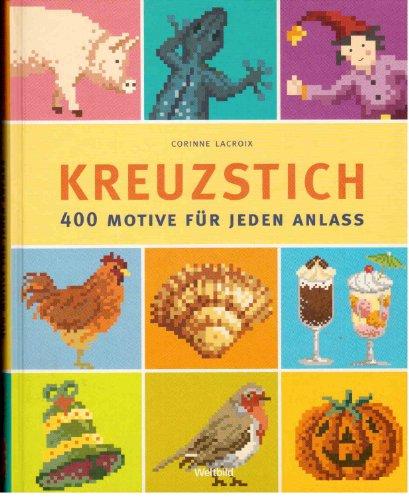 9783828925243: Kreuzstich - 400 Motive fuer jeden Anlass