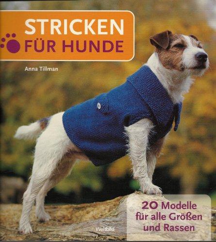 9783828925465: Stricken für Hunde - 20 Modelle für alle Grössen und Rassen