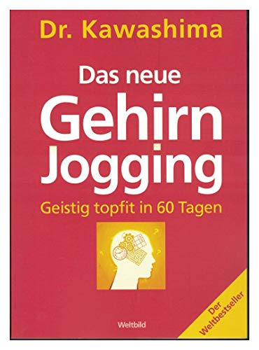 9783828930544: Das neue Gehirnjogging. Geistig topfit in 60 Tagen