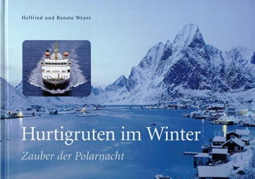 9783828936102: Hurtigruten im Winter. Zauber der Polarnacht,