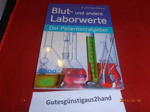 9783828941823: Blut- und andere Laborwerte. Der Patientenratgeber