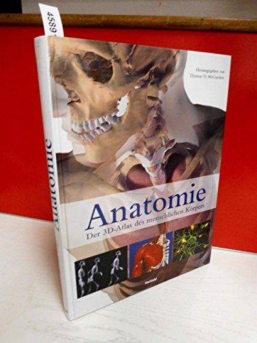 9783828943032: Anatomie - Der 3D-Atlas des menschlichen Körpers
