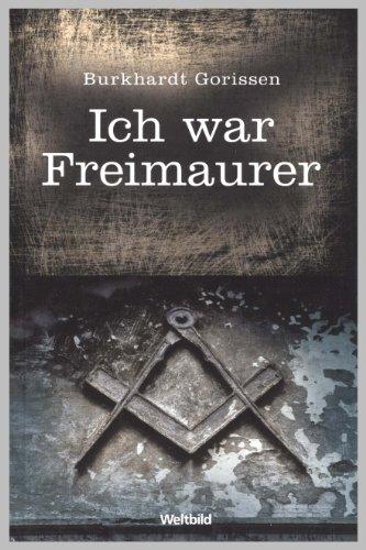9783828944947: Ich war Freimaurer.