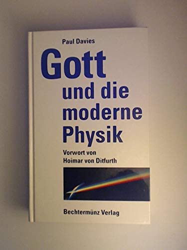 Gott und die moderne Physik.: Buckingham, Marjorie: