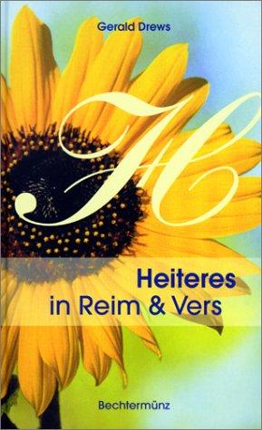 Heiteres in Reim und Vers: Drews, Gerald: