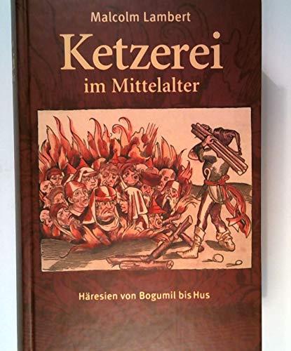 9783828948860: Ketzerei im Mittelalter. H�resien von Bogumil bis Hus.