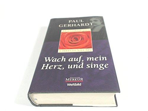 Wach auf, mein Herz, und singe (Klassiker: Paul Gerhardt