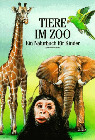 9783828959293: Tiere im Zoo. Ein Naturbuch für Kinder