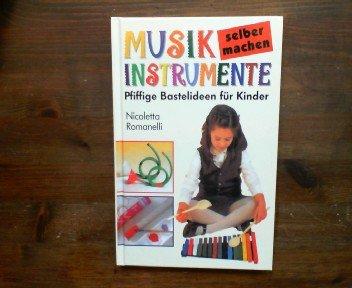 9783828959606: Musikinstrumente selber machen. Pfiffige Bastelideen für Kinder
