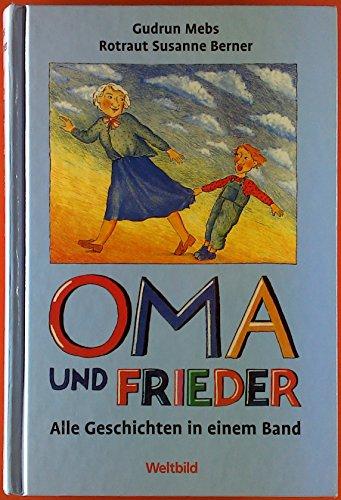 9783828961012: Oma und Frieder. Sammelband - Alle 42 Geschichten in einem Band