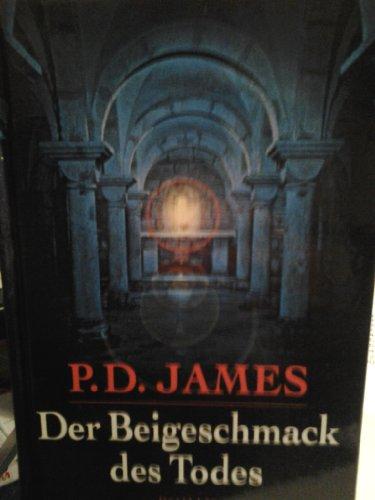 Der Beigeschmack des Todes: James, P.D.