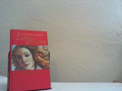 9783828968226: Die schönsten deutschen Liebesgedichte aus fünf Jahrhunderten.