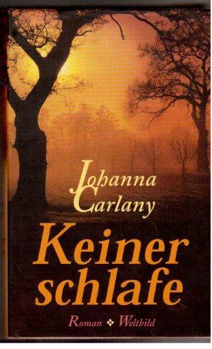 Keiner schlafe: Johanna Carlany