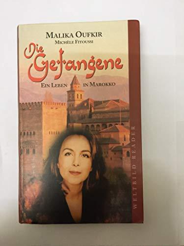 Stock image for Die Gefangene Ein Leben in Marokko for sale by Better World Books