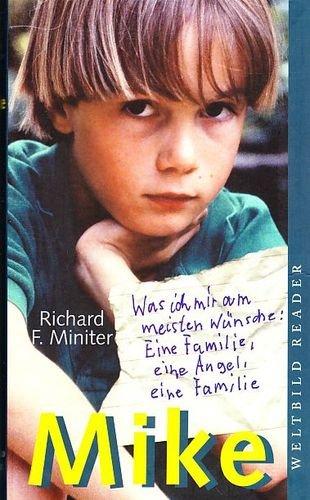 9783828968622: Mike: Die bewegende Geschichte eines Jungen