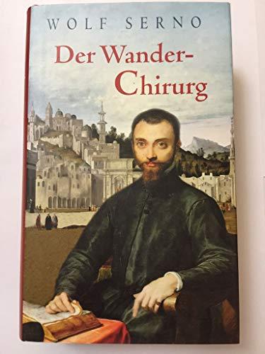 9783828969995: Der Wanderchirurg Roman