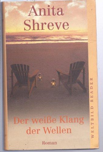 9783828970311: Der weiße Klang de Wellen [Taschenbuch] by Anita Shreve [Edizione Tedesca]