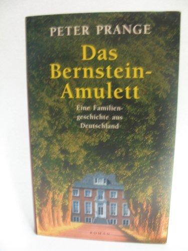 9783828971653: Das Bernstein- Amulett. Eine Familiengeschichte in Deutschland