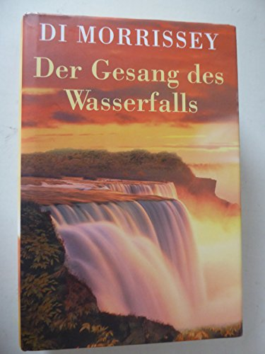 9783828971905: Der Gesang Des Wasserfalls Roman