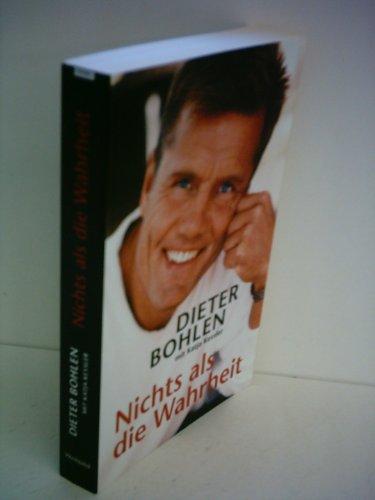9783828972391: Dieter Bohlen: Nichts als die Wahrheit
