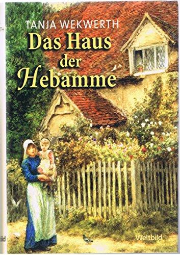 9783828974975: Das Haus der Hebamme.