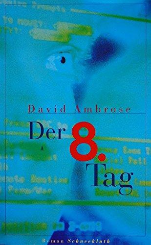 9783828975071: David Ambrose: Der 8. Tag