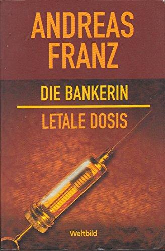 9783828975286: Die Bankerin; Letale Dosis
