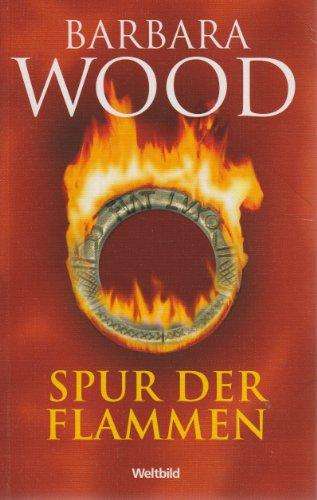 9783828977907: Spur der Flammen : Roman.