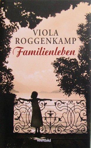 Familienleben. - signiert: Roggenkamp, Viola