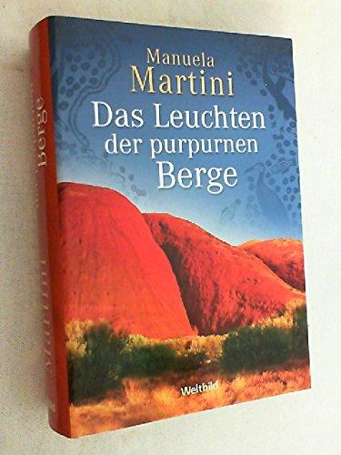 9783828989436: Das Leuchten der purpurnen Berge