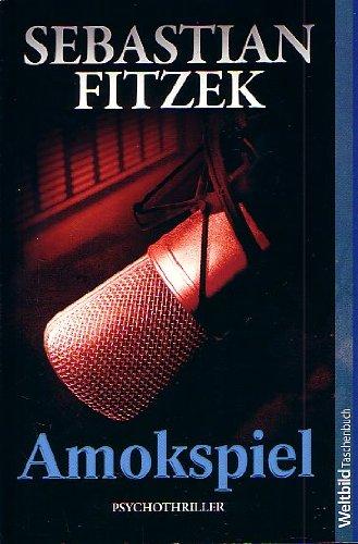 9783828989887: Amokspiel, Psychothriller Weltbild