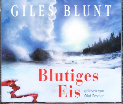 9783828991798: Blutiges Eis, 6 Audio-CD, Giles Blunt