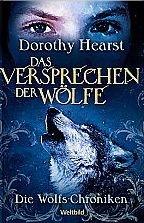 9783828994072: Das Versprechen der Wölfe - Die Wolfs-Chroniken