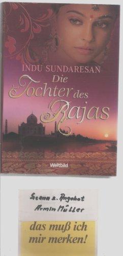 9783828994331: Die Tochter des Rajas [Gebundene Ausgabe] by Indu Sundaresan [Edizione Tedesca]