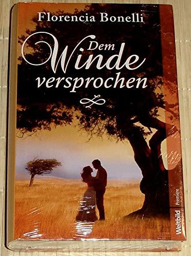 9783828995093: Dem Winde versprochen : Roman. [Pappbilderbuch] [Edizione Tedesca]