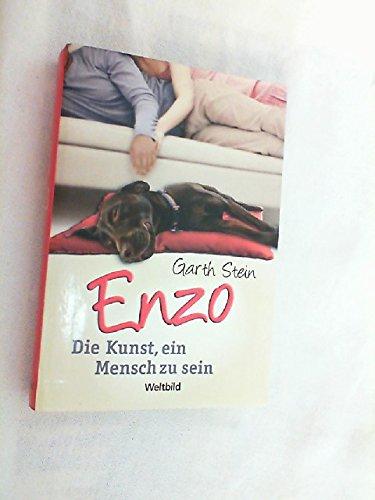 Enzo : die Kunst, ein Mensch zu sein. - Garth, Stein