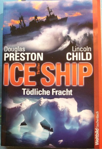 9783828996007: Ice Ship : Tödliche Fracht