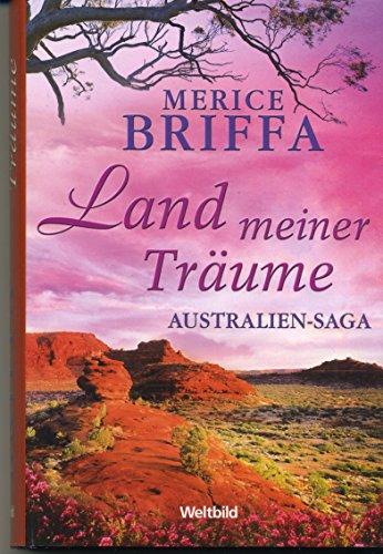 9783828996236: Land meiner Träume - Australien Saga