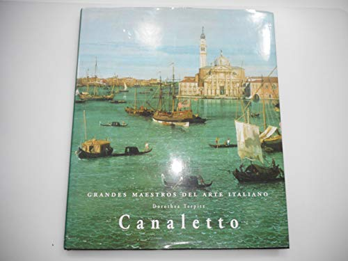 9783829002424: Giovanni Antonio Canal, Known as Canaletto, 1697-1768 (Masters of Italian Art Series)