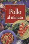 Pollo Al Minuto (Spanish Edition)
