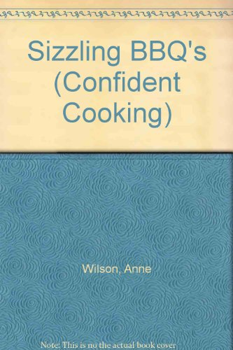 9783829003841: Sizzling BBQ's (Confident Cooking)