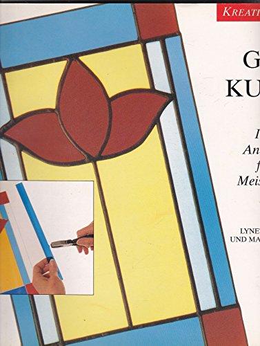 9783829003957: Glaskunst - Ideen und Anregungen für eigene Meisterwerke (Livre en allemand)