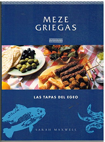 Meze Griegas (Spanish Edition): sarah maxwell